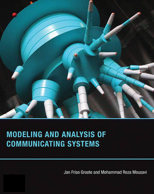 Modeling and analysis of communicating systems (book)